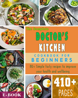 The Doctor's Kitchen: Eat to Beat Illness - (ËBooks ᑭ.ᗪ.ᖴ) 2019