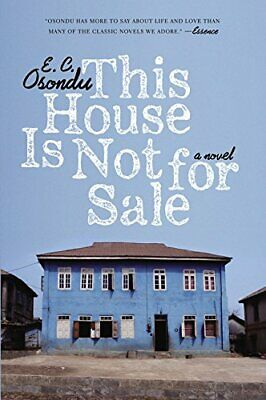 This House Is Not for Sale by Osondu, E C Book The Cheap Fast Free Post