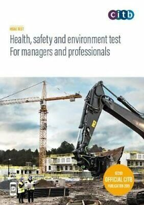 Health, safety and environment test for managers and profession... 9781857515282