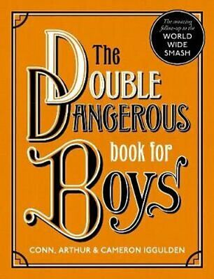 The Double Dangerous Book for Boys by Conn Iggulden 9780008332983 | Brand New