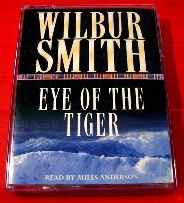 Wilbur Smith Eye Of The Tiger 2-Tape Audio Book Miles Anderson Adventure