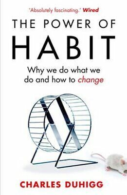 The Power of Habit Why We Do What We Do, and How to Change 9781847946249