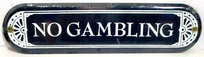 """New Ande Rooney Porcelain Sign No Gambling 10"""" X 2 1/2"""" Discontinued"""
