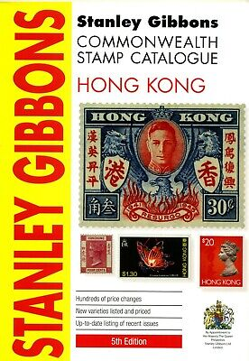 STANLEY GIBBONS Commonwealth Stamp Catalogue HONG KONG 5th Edition 2015