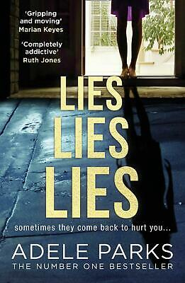 Lies Lies Lies: The Number One Sunday Times bestselling new domestic thriller