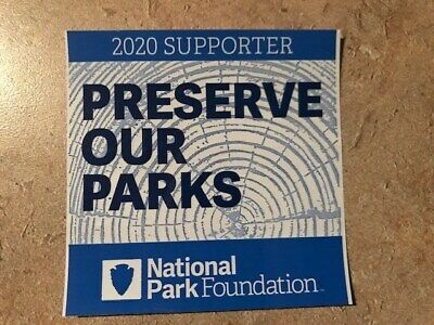 National Park Foundation -2020 Supporter Preserve Our Parks Sticker
