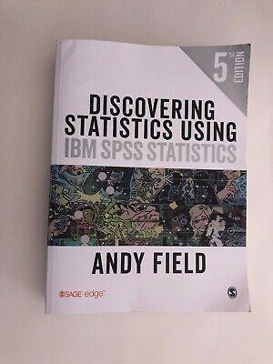 Discovering Statistics using IBM Statistics by Andy Field 5th Edition