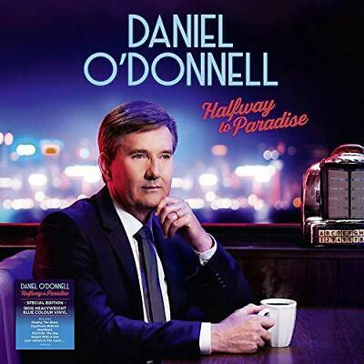 Daniel O Donnell-Halfway To Paradise - Daniel O Donnell VINYL NEW