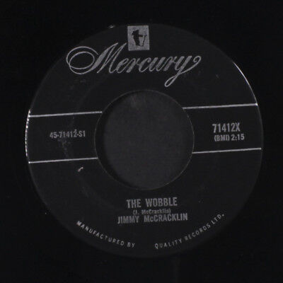 JIMMY MCCRACKLIN: The Wobble / With Your Love 45 (Canada, close to M sl lbl w