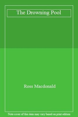 The Drowning Pool By Ross Macdonald. 9780850318531