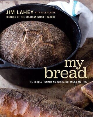 My Bread: The Revolutionary No-Work, No-Knead Method - electronic book