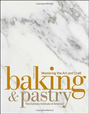 Baking and Pastry: Mastering the Art and Craft - electronic book