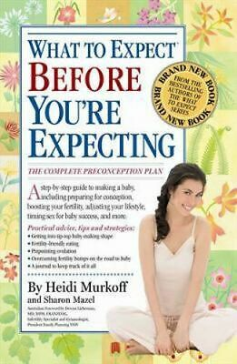 NEW What to Expect Before You're Expecting By Heidi Murkoff Paperback