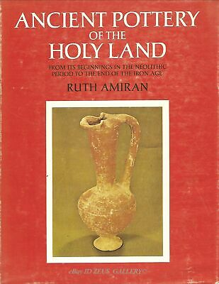 Ancient Pottery of the Holy Land.Hardcover Book Dust Cover. Ruth Amiran Gorgeous