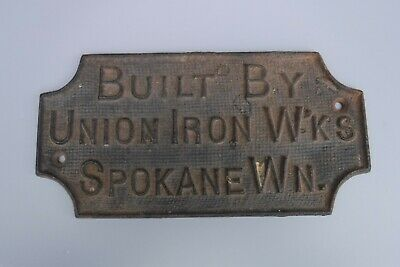 Built By Union Iron Works Spokane Washington Antique Cast Iron Plaque Sign