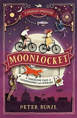 Moonlocket (The Cogheart Adventures #2): 1 by Peter Bunzl Book The Cheap Fast