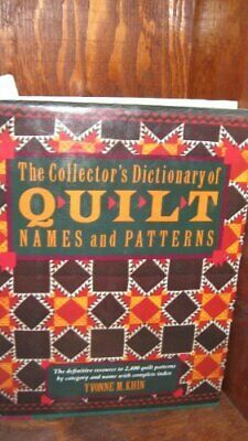 Collectors Dictionary of Quilt Names by Khin, Yvonne M. Book The Cheap Fast Free