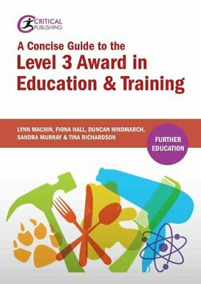 A Concise Guide to the Level 3 Award in Education and Training 9781910391662