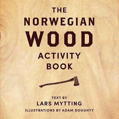 Norwegian Wood Activity Book by Mytting, Lars Book The Cheap Fast Free Post
