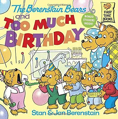 The Berenstain Bears Too Much Birthday# (First ... by Berenstain, Stan Paperback