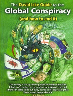 The David Icke Guide to the Global Conspiracy (and How to End It) 9780953881086