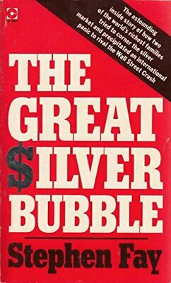 Great Silver Bubble (Coronet Books) by Fay, Stephen Paperback Book The Cheap