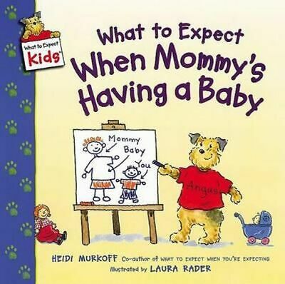 NEW What to Expect When Mommy's Having a Baby By Heidi Murkoff Paperback