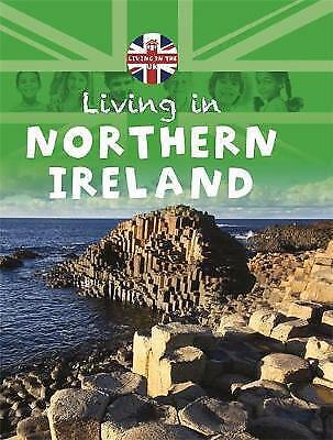 Living in the UK: Northern Ireland by Lynch, Annabelle (Paperback book, 2015)