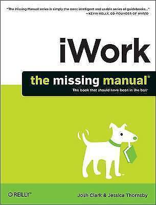 iWork: The Missing Manual by Clark, Josh (Paperback book, 2014)