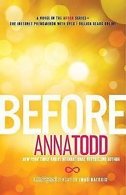 Before by Todd, Anna (Paperback book, 2015)