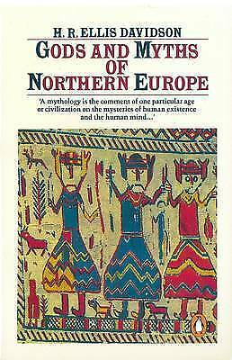 Gods and Myths of Northern Europe by Davidson, H. (Paperback book, 1990)