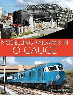 Modelling Railways in 0 Gauge by Emerson, John (Paperback book, 2017)