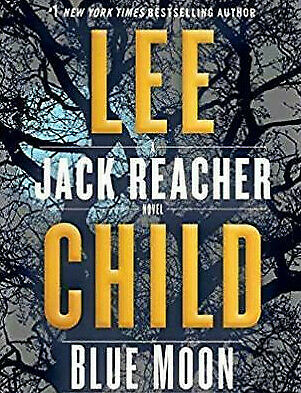 Blue Moon A Jack Reacher Novel By Lee Child (digital version + audiobook )