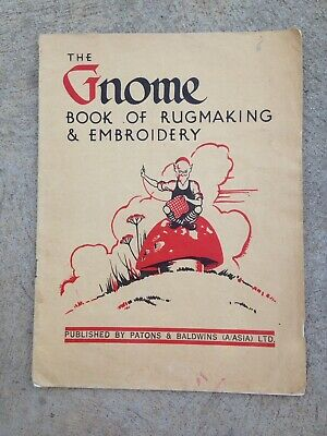 The GNOME Book of Rugmaking & Embroidery
