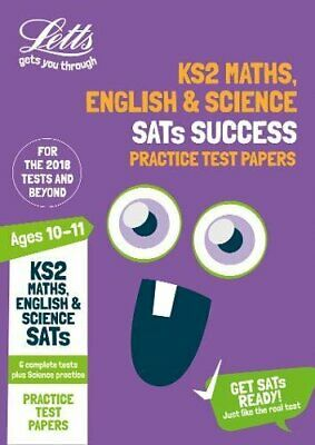 KS2 Maths, English and Science SATs Practice Test Papers: 2018 tests (Letts KS2