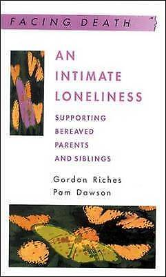 An Intimate Loneliness by Riches, Gordon|Dawson, Pam (Paperback book, 2000)