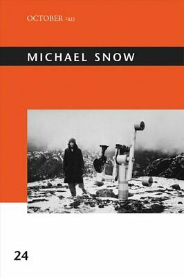 Michael Snow by Annette Michelson 9780262537728 | Brand New | Free UK Shipping