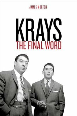Krays The Final Word - the definitive account of the Krays' lif... 9781912624683