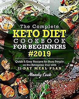 The Complete Keto Diet Cookbook For Beginners 2019 [E-ß00K, PÐF , EPUβ, Кindle]