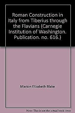 Roman construction in Italy from Tiberius through the Flavians