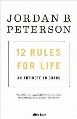 12 Rules for Life An Antidote to Chaos by Jordan B. Peterson 9780241351642