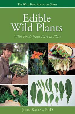 Edible Wild Plants by John Kallas 9781423601500 | Brand New | Free AU Shipping