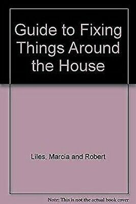 Guide pour de Fixation Things Around The House