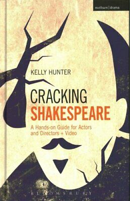Cracking Shakespeare A Hands-on Guide for Actors and Directors ... 9781472522481