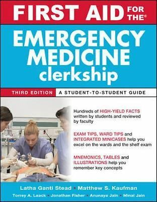 First Aid for the Emergency Medicine Clerkship, Third Edition (First Aid Series