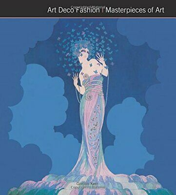Art Deco Fashion Masterpieces of Art (Masterpieces in Art) by Gordon Kerr Book