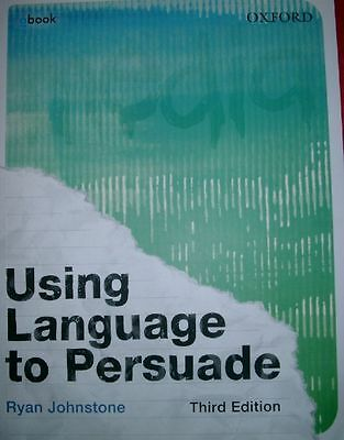 Using Language to Persuade Third Edition  Obook by Ryan Johnstone