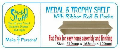 TROPHY / MEDAL SHELF With Ribbon Rail and Hooks,  3 remaining with FREE postage