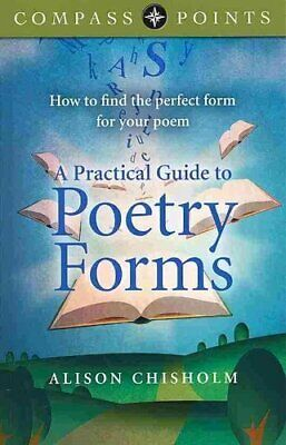 Compass Points - A Practical Guide to Poetry Forms How to Find ... 9781782790327