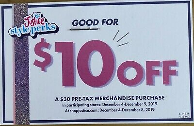 Justice Coupons (2) $10 Off $30 Dec. 4-8 2019 online and Dec 4-9 instore